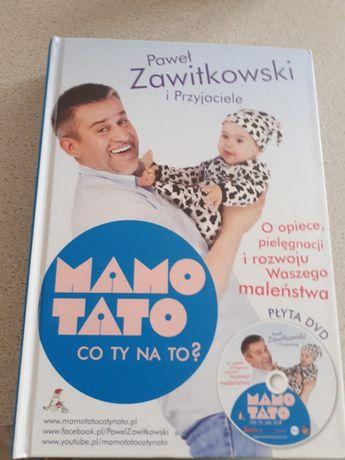 Mamo Tato co Ty na to Paweł  Zawitkowski