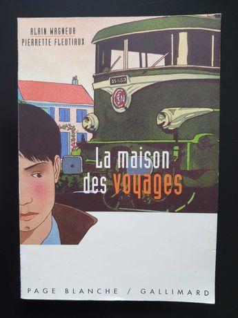 La maison des voyages A. Wagneur P. Fleutiaux