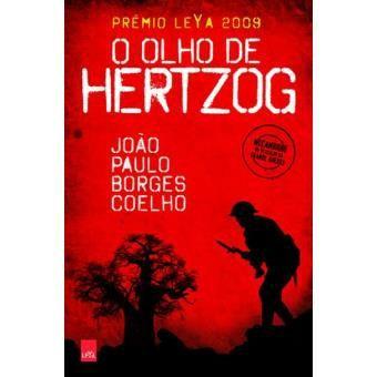 O olho de Hertzog de João Paulo Borges Coelho