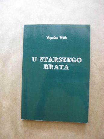 """książka """"U starszego brata"""" Bogusław Widła"""