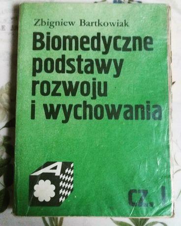 Biomedyczne podstawy rozwoju i wychowania cz.1