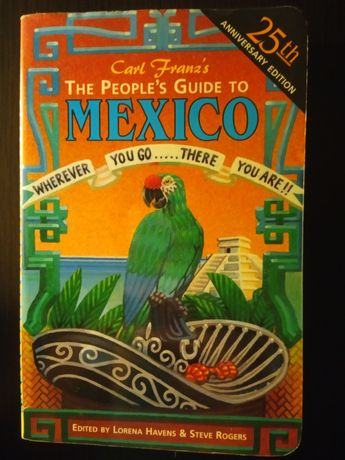 The People's Guide to Mexico przewodnik Meksyk English Angielski