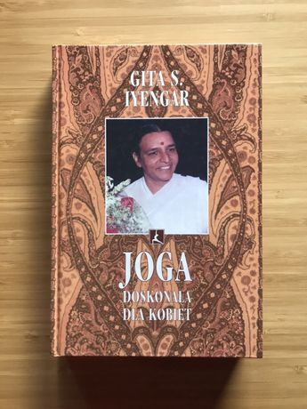 Joga Doskonała Dla Kobiet książka Gita S.Iyengar