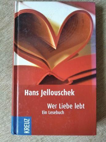 Hans Jellouschek Wer Liebe lebt książka po niemiecku