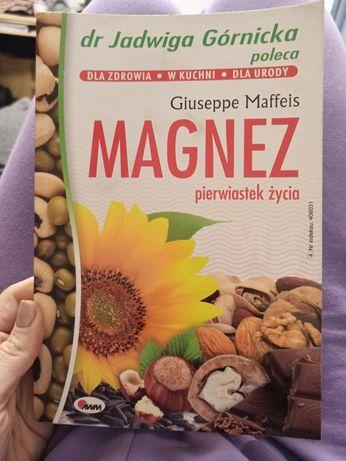 Magnez pierwiastek życia dr Jadwiga Górnicka