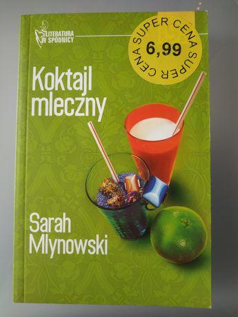Koktajl mleczny - Sarah Mlynowski. Literatura w spódnicy