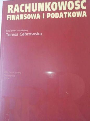 Rachunkowość finansowa i podatkowa - Cebrowska