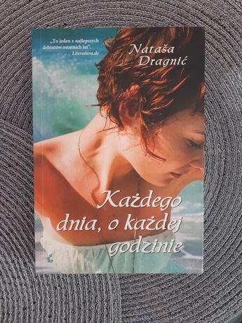Każdego dnia, o każdej godzinie - Nataša Dragnić