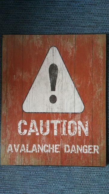 Metalowa dekoracja ścienna obraz CAUTION Avalanche Danger Nowe