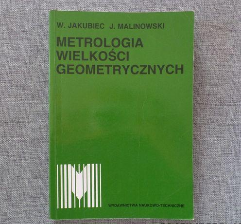 Metrologia wielkości geometrycznych. W. Jakubiec, J. Malinowski