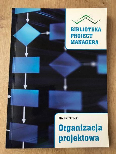 Michał Trocki Organizacja Pojektowa