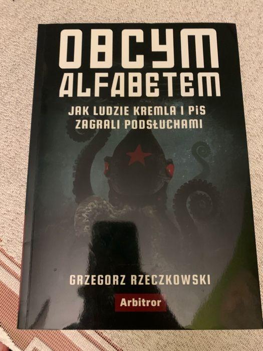 Obcym alfabetem Jak ludzie Kremla i PiS zagrali podsłuchami Szczecin - image 1
