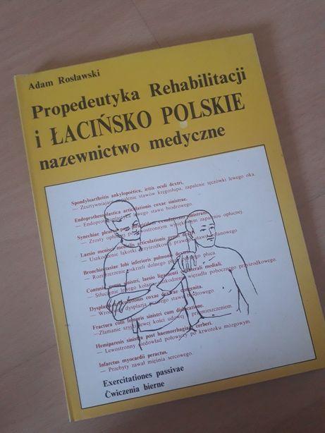 Ksiązka Propedeutyka Rehabilitacji, nazewnictwo łacinskie