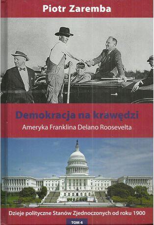 Demokracja na krawędzi. Ameryka Franklina Delano Roosevelta
