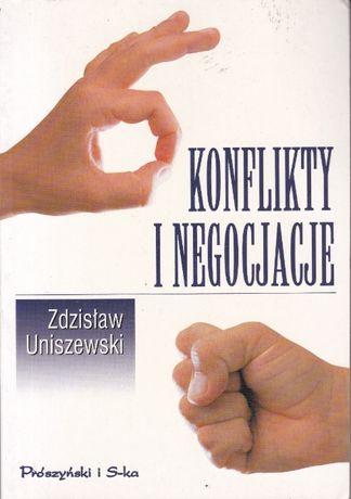 Konflikty i negocjacje - Zdzisław Uniszewski