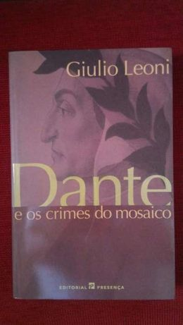 """Dante e os crimes do mosaico"" de Giulio Leoni"