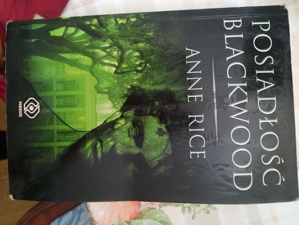 Anna rice Posiadłość Blackwood