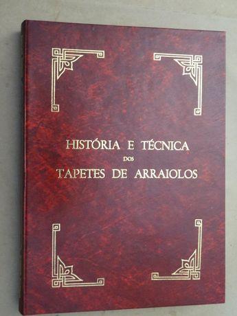 História e Técnica dos Tapetes de Arraiolos de Fernando Baptista