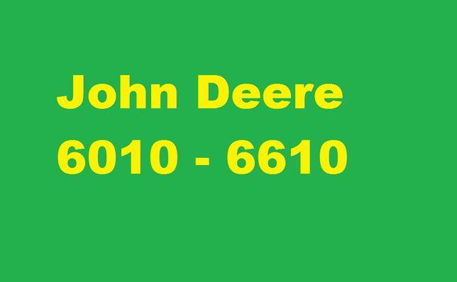 John Deere 6010,6610 instrukcja napraw warsztatowa , serwisowa!