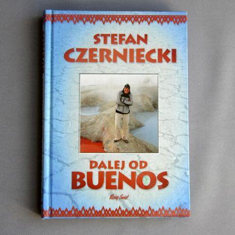 Literatura podróżnicza - Dalej od Buenos -S. Czerniecki