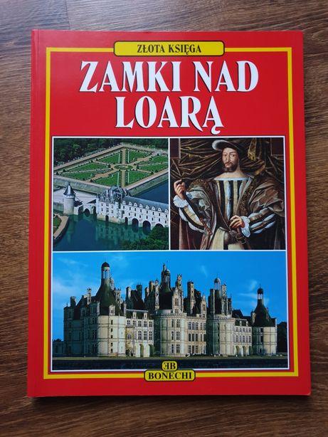 Zamki nad Loarą przewodnik