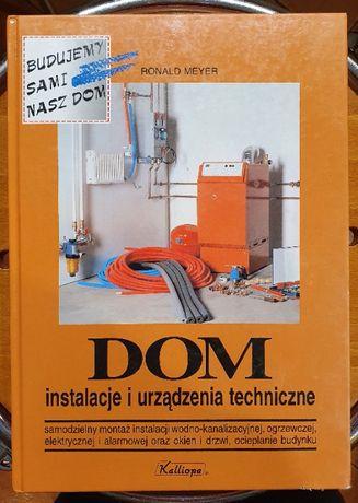 Dom - instalacje i urządzenia techniczne