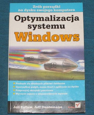 Optymalizacja Systemu Windows Joli Ballew, Jeff Duntemann