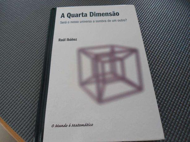 A Quarta Dimensão de Raúl Ibánez