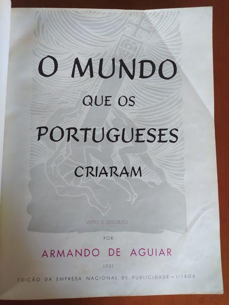 Livro O Mundo que os Portugueses criaram 1951 Raro