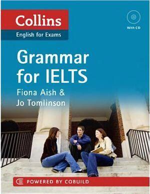 Grammar for IELTS Collins Fiona Aish & Jo Tomlinson