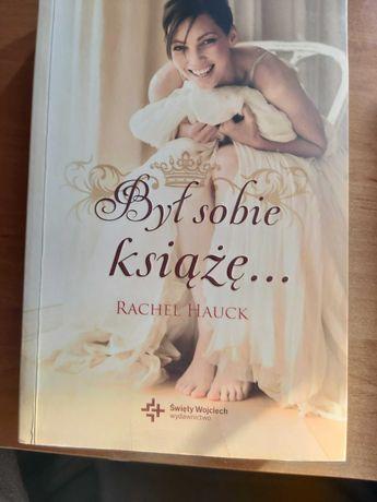 Był sobie książę - Rachel  Hauck