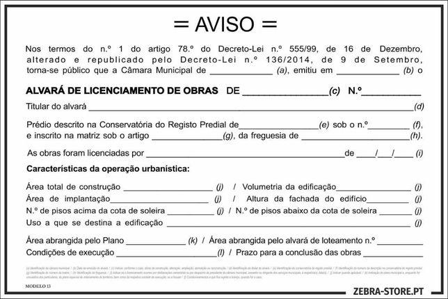 Placa / Cartaz Licenciamento / Alvará de Obras