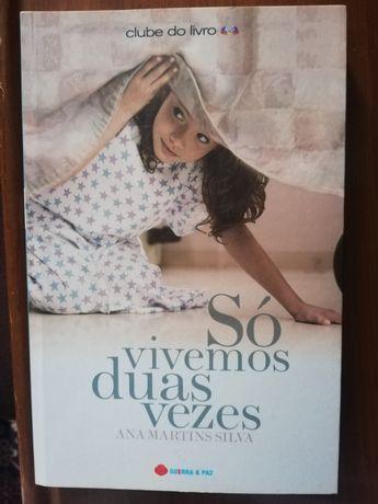 """Livro """" Só vivemos 2 vezes"""" de Ana Martins Silva"""