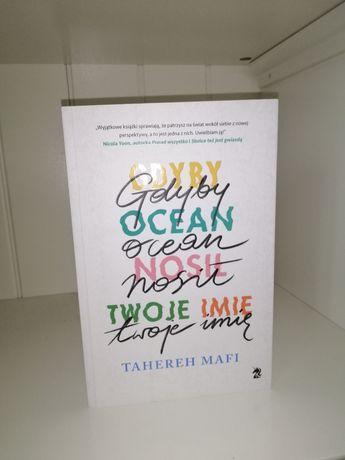 Gdyby ocean nosił twoje imię Tahereh Mafi