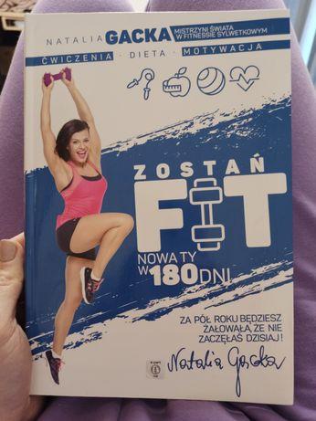 Zostań FIT, nowa ty w 180 dni Natalia Gacka