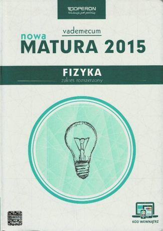 Vademecum Fizyka zakres rozszerzony Matura po 2015 r. Operon