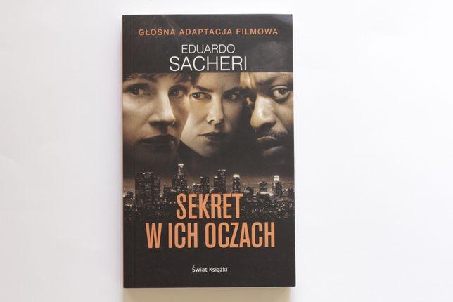 Sekret w ich oczach Eduardo Sacheri Nowa