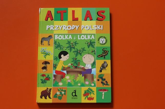 ATLAS przyrody POLSKI Bolka i Lolka BDB-/DB+