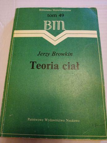 Jerzy Browkin. Teoria ciał