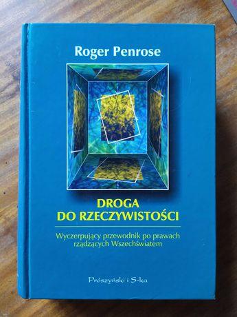 Droga do rzeczywistości - Roger Penrose