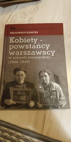 M. Klasicka 'Kobiety- powstańcy warszawscy w niewoli niemieckiej'