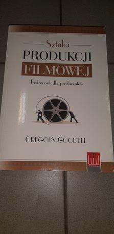 Sztuka produkcji filmowej Gregory Goodell
