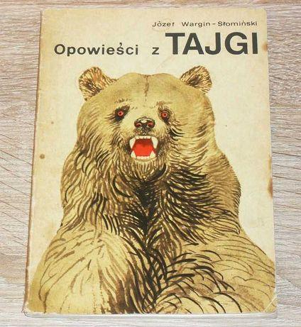 """Książka """"Opowieści z Tajgi"""" autor Józef Wargin-Słomiński"""