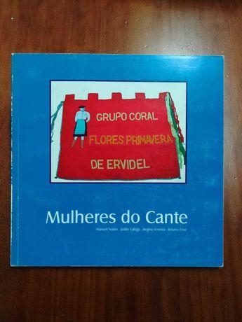 """Livro : Mulheres do Cante - Grupo coral """"Flores Primavera"""" de Ervidel"""