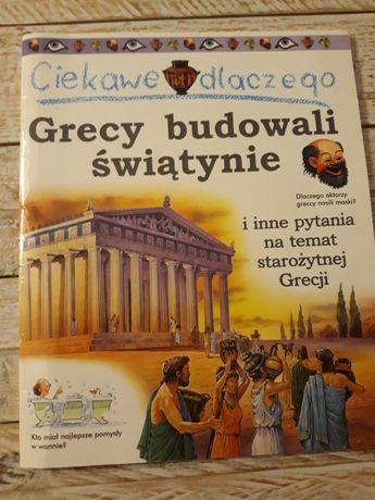 Ciekawe dlaczego Grecy budowali świątynię