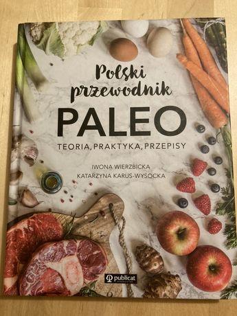 Polski przewodnik Paleo - teoria, praktyka, przepisy