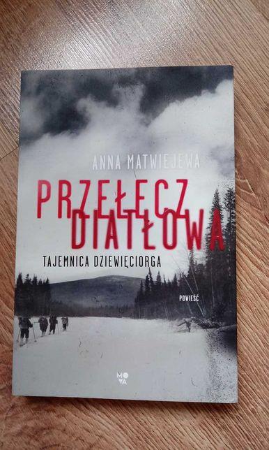 Przełęcz Diatłowa. Tajemnica dziewięciorga Anna Matwiejewa