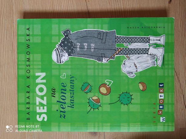 """Książka   ,, Sezon na zielone kasztany"""""""