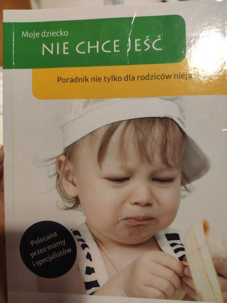 Moje dziecko nie chce jeść ksiazka