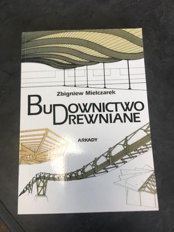 Budownictwo drewniane Zbigniew Mielczarek